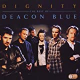 Deacon Blue Dignity - The Best Of