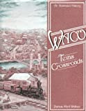 img - for Waco: Texas Crossroads book / textbook / text book