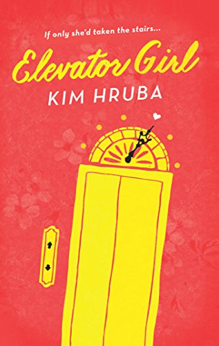 Elevator Girl by Kim Hruba ebook deal