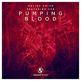 Malibu Drive feat. CVB-Pumping Blood