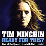 Ready For This? Live At The Queen Elizabeth Hall London Tim Minchin