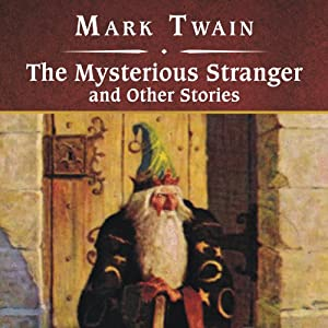 The Mysterious Stranger and Other Stories Audiobook