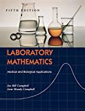 Laboratory Mathematics: Medical and Biological Applications