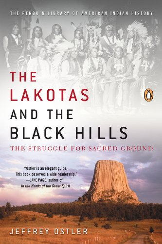 The Lakotas and the Black Hills: The Strle for Sacred Ground