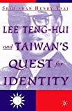 img - for Lee Teng-Hui and Taiwan's Quest for Identity book / textbook / text book
