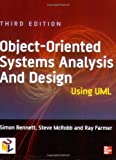 img - for Object-oriented Systems Analysis and Design Using UML 3rd edition by Bennett, Simon, McRobb, Steve, Farmer, Ray (2005) Paperback book / textbook / text book
