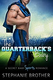 The Quarterback's Baby: A Secret Baby Sports Romance