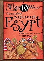 Things about Ancient Egypt: You Wouldn't Want to Know! (Top 10 Worst)