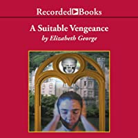 A Suitable Vengeance: Inspector Lynley, Book 4 (       UNABRIDGED) by Elizabeth George Narrated by Davina Porter