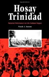 img - for Hosay Trinidad: Muharram Performances in an Indo-Caribbean Diaspora book / textbook / text book