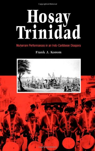 Hosay Trinidad: Muharram Performances in an...