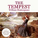 The Tempest (       UNABRIDGED) by William Shakespeare Narrated by Barry Morse, Sonja Lanzener, Paul Sparer, Ira Burton, John Glover, Brian Murray, Nicholas Kepros, Susan Osborn Mott, Pat Terry