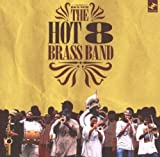 echange, troc Hot 8 Brass Band - Rock With The Hot 8 Brass Band