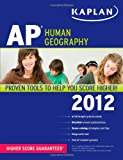 img - for Kaplan AP Human Geography 2012 book / textbook / text book
