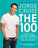Image of The 100: Count ONLY Sugar Calories and Lose Up to 18 Lbs. in 2 Weeks