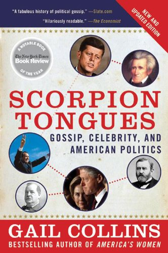 Gail Collins - Scorpion Tongues New and Updated Edition