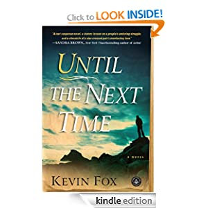 Kindle Daily Deal: Until the Next Time, by Kevin Fox. Publisher: Algonquin Books (February 14, 2012)