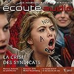 Écoute Audio - La crise des syndicats. 1/2011. Französisch lernen Audio - Monaco   France Arnaud