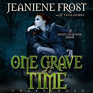 One Grave at a Time: Night Huntress, Book 6 | [Jeaniene Frost]