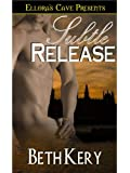 Subtle Release (Subtle Lovers, Book Three)