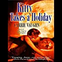 Kitty Takes a Holiday: Kitty Norville, Book 3