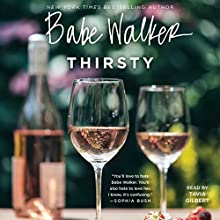 Babe Walker: Thirsty Audiobook by Babe Walker Narrated by Tavia Gilbert
