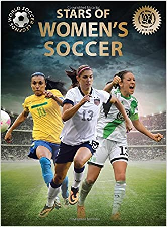 Stars of Women's Soccer (World Soccer Legends)