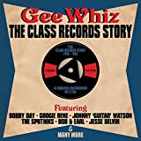 Gee Whiz - The Class records Story 56-62 - Various