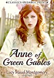 img - for Anne of Green Gables: Classics in large Print book / textbook / text book
