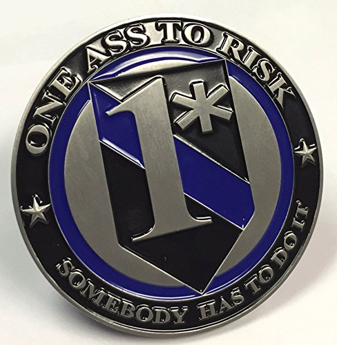 one-ass-to-risk-somebody-has-to-do-it-3-inch-challenge-coin
