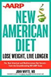 img - for AARP New American Diet: Lose Weight, Live Longer book / textbook / text book
