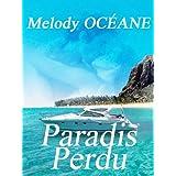 PARADIS PERDUpar Melody OCEANE