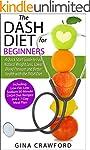 DASH Diet:The DASH Diet for Beginners...