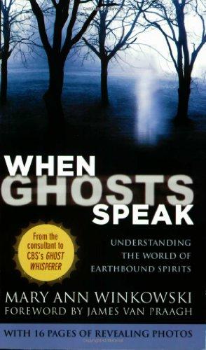 When Ghosts Speak: Understanding The World Of Earthbound Spirits front-890465