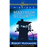 Maximum Security (Cherub) ~ Robert Muchamore