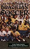 img - for The Principles of Brazilian Soccer by Thadeu Goncalves (1998) Paperback book / textbook / text book