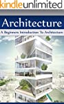 Architecture: A Beginners Introductio...