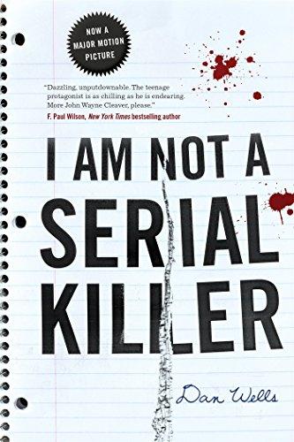 I Am Not a Serial Killer (John Cleaver Books (Paperback))