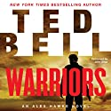 Warriors: An Alex Hawke Novel, Book 8 (       UNABRIDGED) by Ted Bell Narrated by John Shea