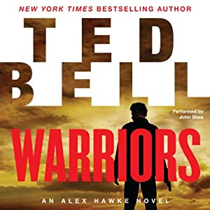 Warriors: An Alex Hawke Novel, Book 8 | [Ted Bell]