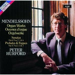 Organ Works = Oeuvres d'orgue = Orgelwerke / Felix Mendelssohn