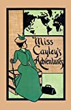 img - for Miss Cayley's Adventures (Valancourt Classics) book / textbook / text book