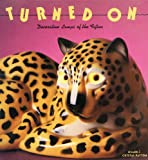 img - for Turned on: Decorative Lamps of the Fifties (Recollectibles) book / textbook / text book