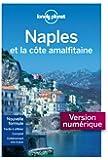 Lonely Planet Naples et la C�te Amalfitaine 4