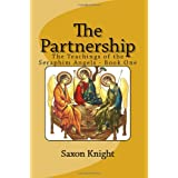 The Partnership: -The Teachings of the Seraphim Angels - Book One (Volume 1)