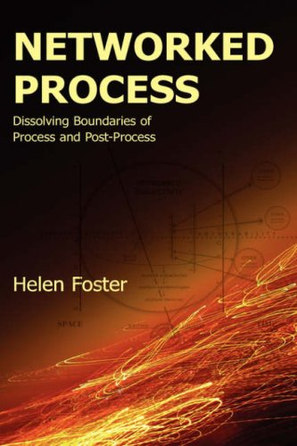 Networked Process: Dissolving Boundaries of Process and Post-Process (Lauer Series in Rhetoric and Compositio)