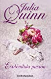 Esplendida pasion (Books4pocket Romantica) (Spanish Edition)