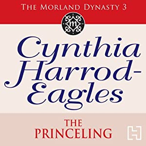 Dynasty 3: The Princeling | [Cynthia Harrod-Eagles]