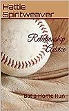 Relationship Advice: Bat a Home Run Reviews