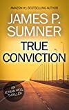 True Conviction: An Action Thriller (Adrian Hell Series Book 1) (English Edition)